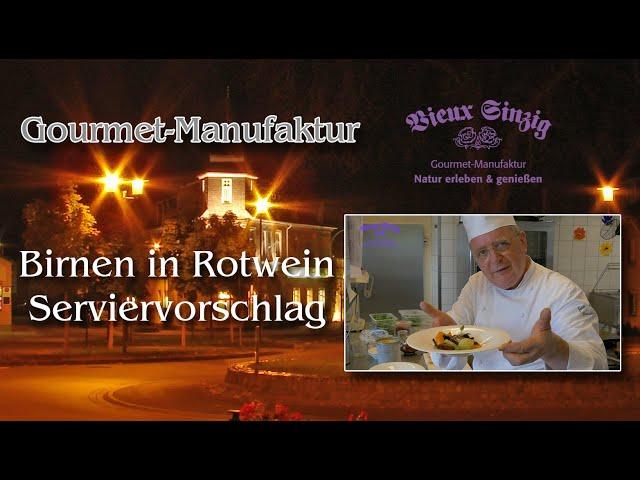 Birnen in Rotwein bei Vieux Sinzig