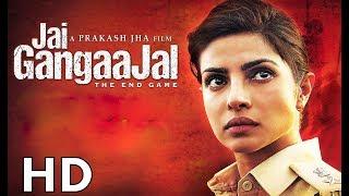 Jai Gangaajal [2016] Full Movie HD  | Priyanka Chopra, Prakash Jha, Manav Kaul I HINDI ZONE