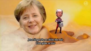 Donald Trump -  I believe in Merkel (You sexy thing)