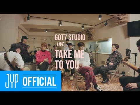 "[GOT7 STUDIO] GOT7 ""Take Me To You"" Live Mp3"