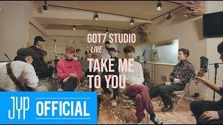 Смотреть клип Got7 - Take Me To You