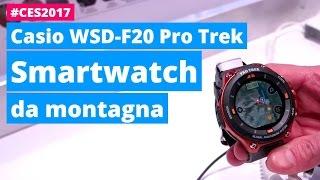 CASIO Pro Trek WSD-F20: lo smartwatch da montagna | Hardware Upgrade