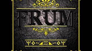 FRUM - In Nomine Patris (Aranan müzik)