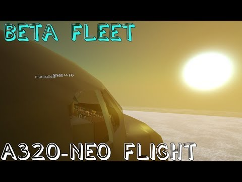 ROBLOX Beta Fleet A320-NEO Flight! (working)