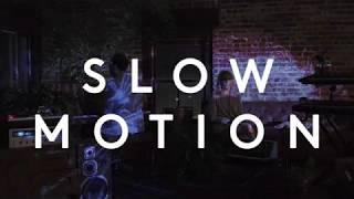 Slow Motion - Official Audio