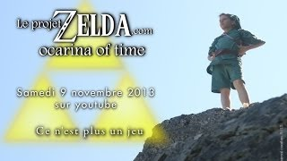 Le Projet ZELDA - Ocarina of time in real life - Trailer.
