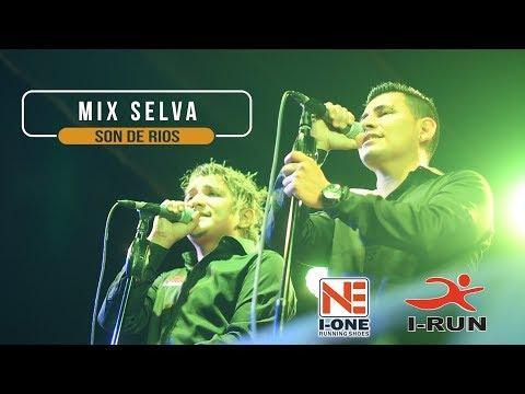 Mix Selva - Son De Rios / En Vivo Piura [Waykis Producciones]