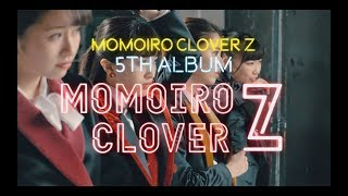 ももいろクローバーZ 5th ALBUM「MOMOIRO CLOVER Z」 発売日:2019年5月...
