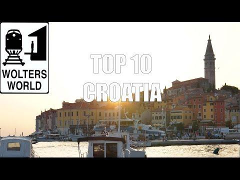 Visit Croatia - Top 10 Croatia