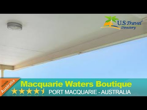 Macquarie Waters Boutique Apartment Hotel - Port Macquarie Hotels, Australia