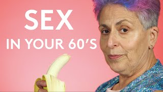 These Women Are Still Having Sex in Their 60s