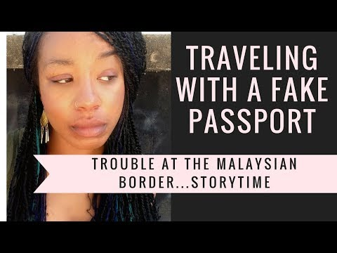 Stopped At The Border Of Malaysia...Traveling With A Fake Passport? Story Time