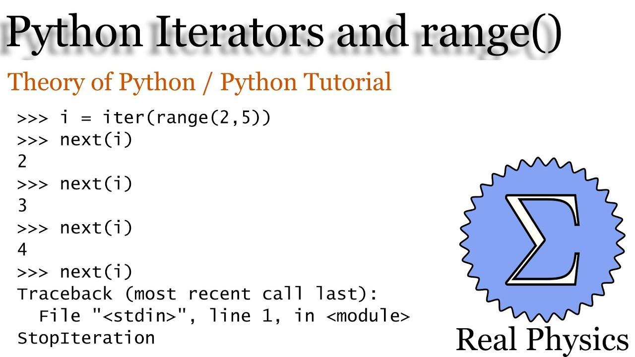 Python Iterators and range() (Theory of Python) (Python Tutorial)