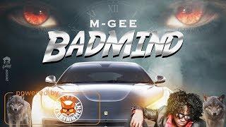 M-Gee - Badmind [Dancehall Symphony Riddim] February 2018
