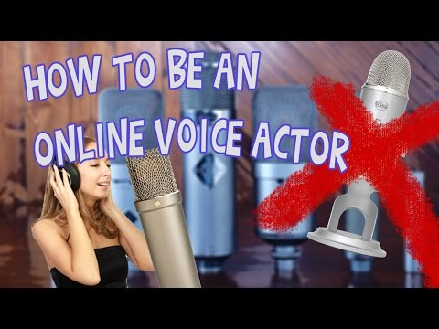 How to be an Online Voice Actor