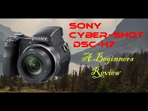 A Beginner's Review: Sony Cyber-Shot DSC-H7