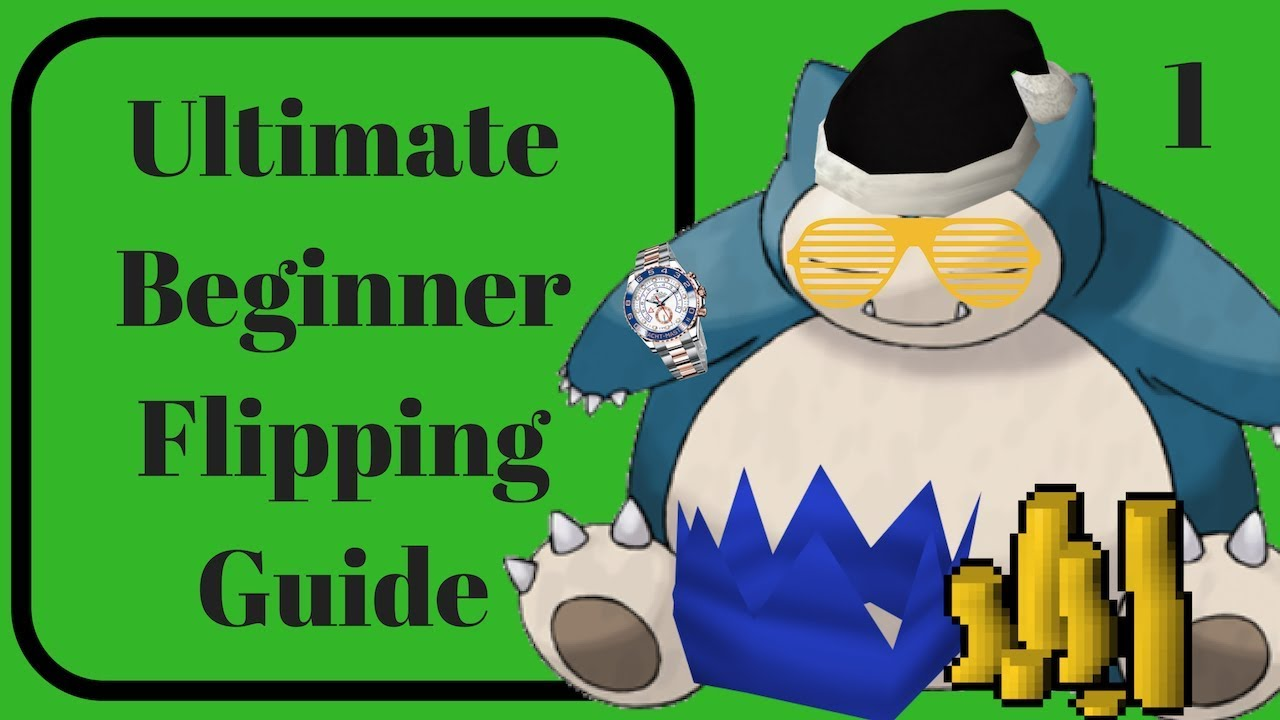 Full Beginner Flipping Guide 1: How To Find Prices For Flips! Runescape 3  RS3 2019