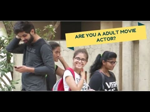 Are you a P*rn Star? ADULT MOVIE PRANK🔥 | Pranks in India 2018 | HighStreet Junkies