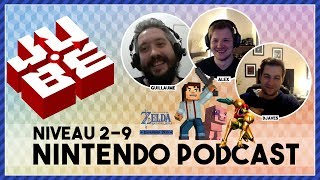 JUBE Nintendo Podcast 2-9