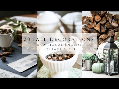 20 Fall Decorations, Traditional English Cottage Style