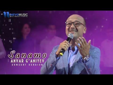 Anvar G'aniyev - Sanamo (Konsert 2017)