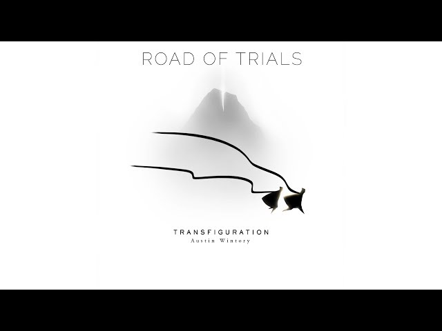 Journey: Transfiguration - Road of Trials | High Quality