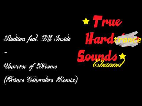Radium feat. DJ Inside - Universe of Dreams (Trance Generators Remix)