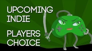 2013 IndieDB Awards - Players Choice Best Upcoming Indie Game of the Year