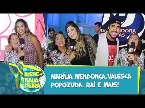 IRENE BALADEIRA- Marilia Mendonça, Valesca Popozuda, Rai