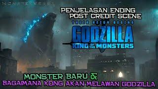 Penjelasan Ending & Post Credit Scene Godzilla King of The Monsters | Persiapan Kong VS Godzilla