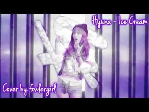 [SOLO COVER] Hyuna - Ice Cream