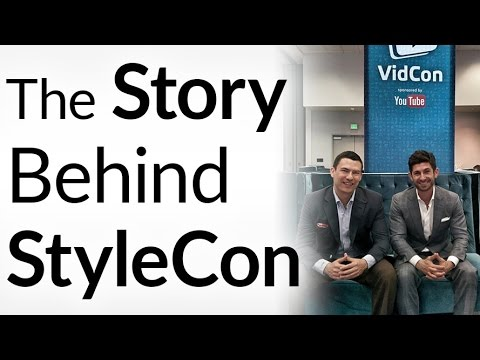 The Real Story Behind StyleCon (AKA Menfluential Conference) | 2017 Registration Open