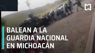 Atacan a la Guardia Nacional en Buenavista Michoacán - Las Noticias