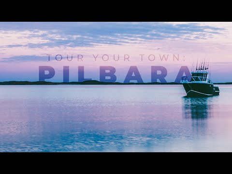 TOUR YOUR TOWN ep.1 - THE PILBARA