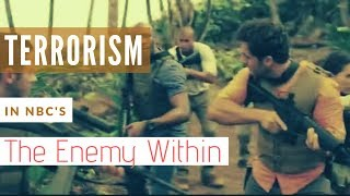 Terrorism in #NBC 's #TheEnemy Within