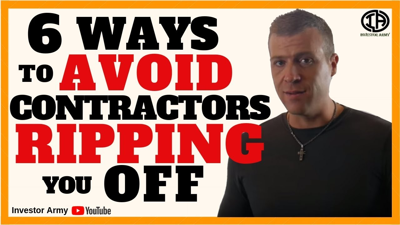 6 Ways To Avoid Contractors Ripping You Off
