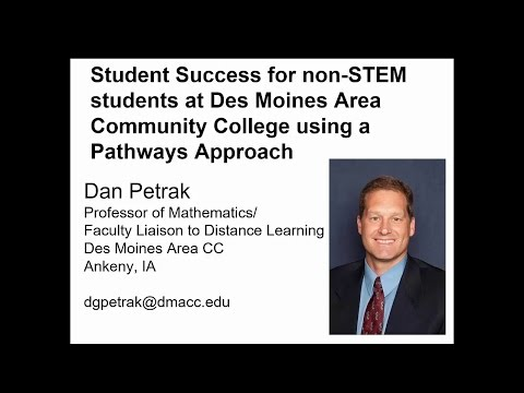 Student Success for Non-STEM students at Des Moines Area Community College using a Pathways Approach