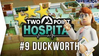 Two Point Hospital ► Mission 9 - Duckworth-upon-Bilge 3 Stars! - [Gameplay & Playthrough]