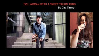 Evil Woman (with a sweet talking mind) by Gav Munro