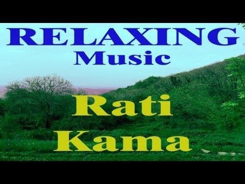 Relaxing Music - Rati Kama