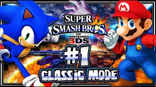 Super Smash Bros 3DS - (1080p) Part 1 - Classic Mode w/Sonic & Giveaway
