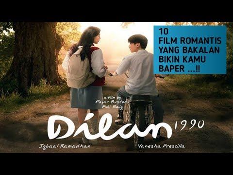 10 FILM ROMANTIS YANG BAKALAN BIKIN KAMU BAPER | 10 ROMANTIC FILMS THAT MAKE YOU LIGHT