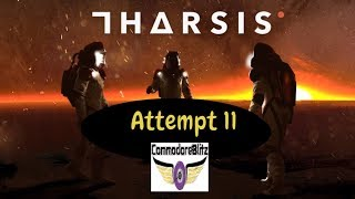 Tharsis Gameplay  PC Steam 2017 Commentary Attempt 11