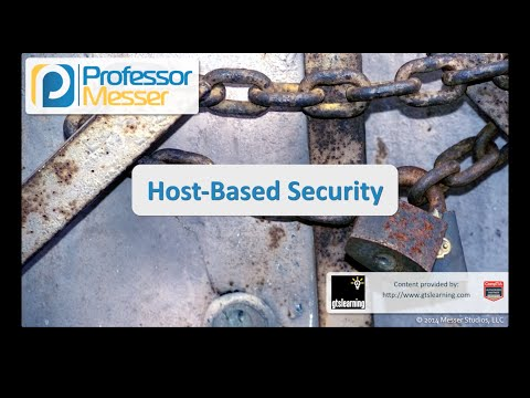 Host-based Security - CompTIA Security+ SY0-401: 4.3