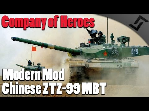 Company of Heroes - Modern Combat Mod - Chinese ZTZ-99 MBT