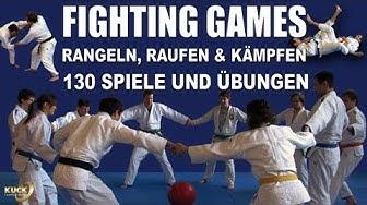 Fighting Games / 130 kleine Spiele für das Judo, Ju-Jutsu & Karate Training