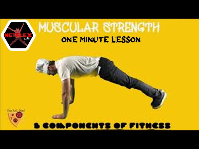 PE Chef S5E2:  One Minute Lesson- Muscular Strength (5 Components of Fitness)