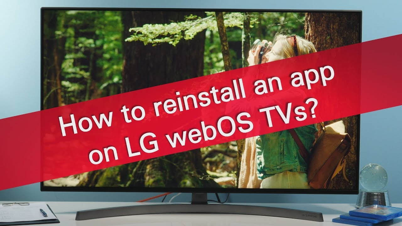 How to reinstall an app on LG webOS TVs?