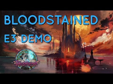 Bloodstained: E3 Demo