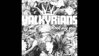 The Valkyrians - Call me after midnight